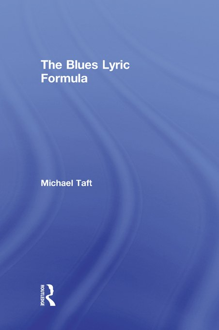 The Blues Lyric Formula
