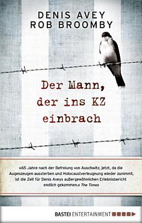 Der Mann  der ins KZ einbrach PDF