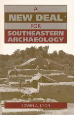 A New Deal for Southeastern Archaeology PDF