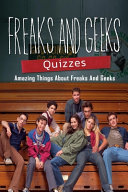 Freaks and Geeks Quizzes PDF