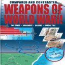 Weapons of World War II Compared and Contrasted