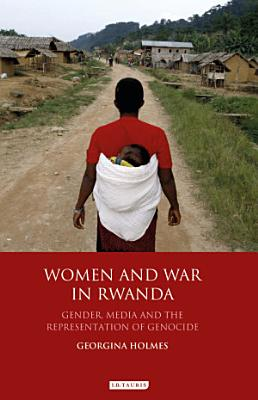 Women and War in Rwanda