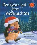 Der kleine Igel feiert Weihnachten PDF