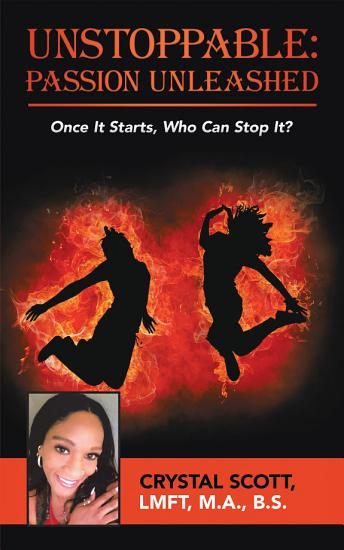 Unstoppable  Passion Unleashed PDF
