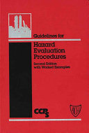 Guidelines for Hazard Evaluation Procedures, with Worked Examples