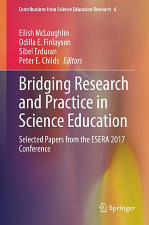 Bridging Research and Practice in Science Education PDF