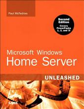Microsoft Windows Home Server Unleashed, e-Pub: Edition 2