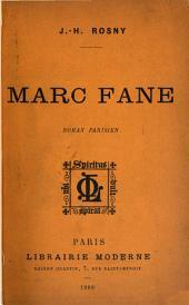 Marc Fane: roman parisien