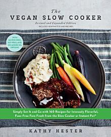 The Vegan Slow Cooker  Revised And Expanded