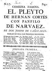 Comedia famosa: el pleyto de Hernan Cortés con Panfilo de Narvaez