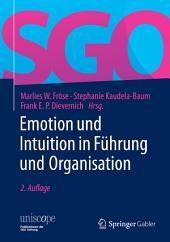 Emotion und Intuition in Führung und Organisation: Ausgabe 2