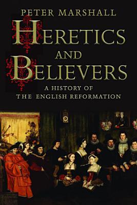 Heretics and Believers PDF