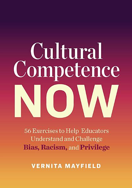 Download Cultural Competence Now Book