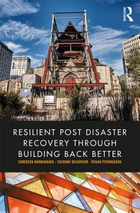 Resilient Post Disaster Recovery through Building Back Better PDF