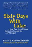 Sixty Days with Luke: