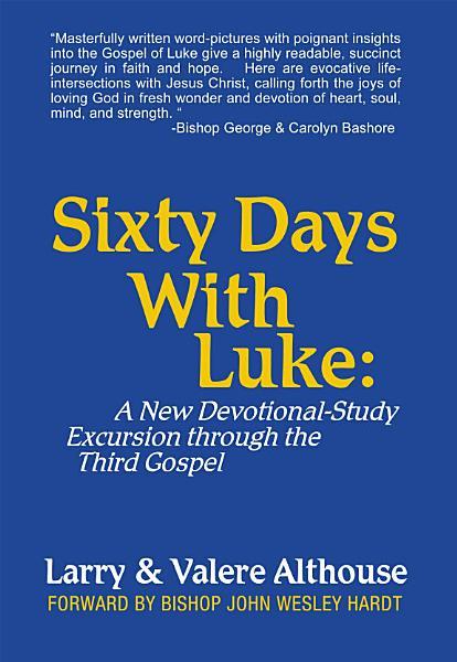 Sixty Days with Luke