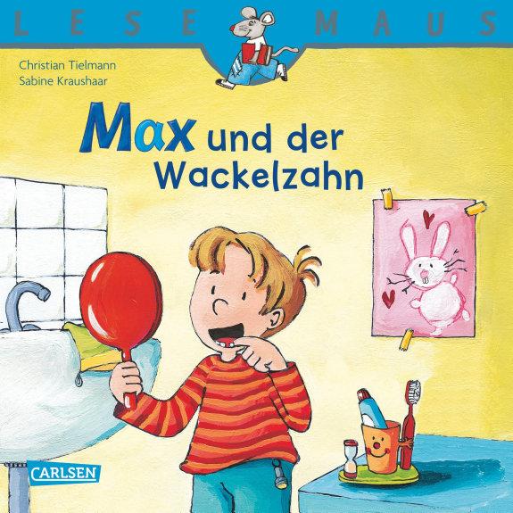 LESEMAUS  Max und der Wackelzahn
