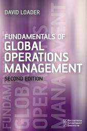 Fundamentals of Global Operations Management: Edition 2