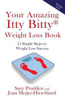 Your Amazing Itty Bitty Weight Loss Book