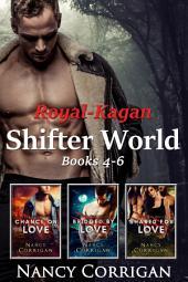 Kagan Wolves: Royal-Kagan Shifter World series, Books 4-6