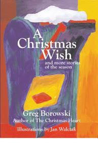 A Christmas Wish and More Stories of the Season PDF