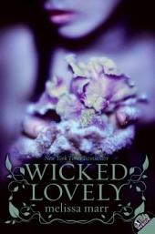 Wicked Lovely: Volume 1