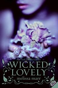 Wicked Lovely Book