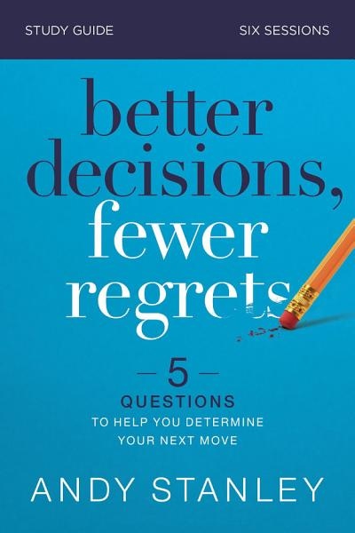 Download Better Decisions  Fewer Regrets Study Guide Book