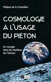 Cosmologie à l usage du piéton