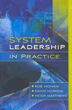 System Leadership In Practice