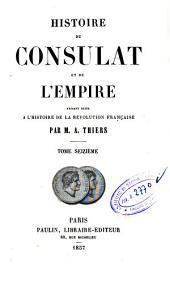 Histoire du Consulat et de l'Empire: 16, Volume15