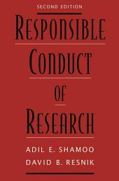 Responsible Conduct of Research: Edition 2