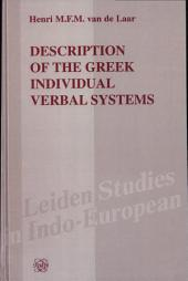 Description of the Greek Individual Verbal Systems
