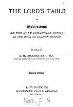 The Lord's table; or, Meditations on the holy communion office in the Book of common prayer
