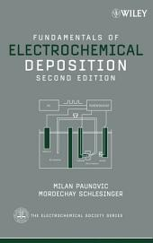 Fundamentals of Electrochemical Deposition: Edition 2
