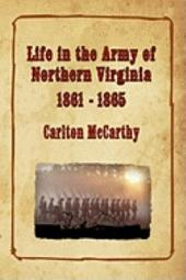 Life in the Army of Northern Virginia - 1861-1865