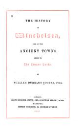 The History of Winchelsea: One of the Ancient Towns Added to the Cinque Ports