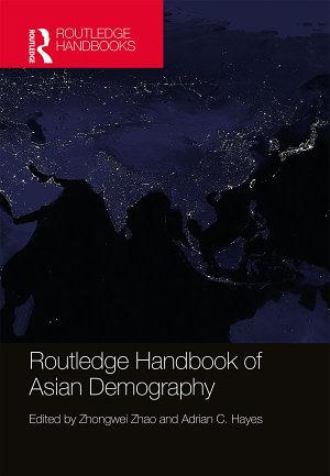 Routledge Handbook of Asian Demography PDF
