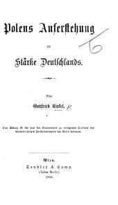 Polens Auferstehung die Stärke Deutschlands