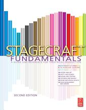 Stagecraft Fundamentals: A Guide and Reference for Theatrical Production, Edition 2