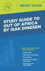 Study Guide to Out of Africa by Isak Dinesen