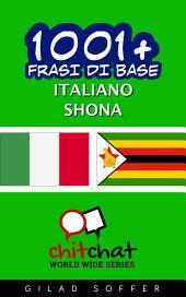 1001+ frasi di base italiano - Shona