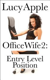 Office Wife 2: Entry-Level Position