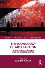 The Iconology of Abstraction