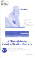A Pilot s Guide to Aviation Weather Services PDF