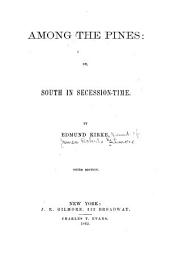 Among the Pines: Or, South in Secession-time