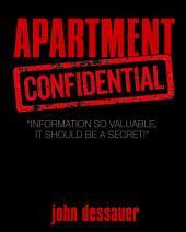 """Apartment Confidential: """"Information so Imprortant, It Should Be Kept a Secret!"""""""