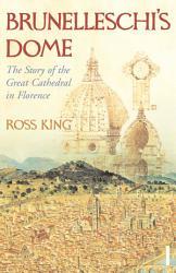 Brunelleschi S Dome Book PDF