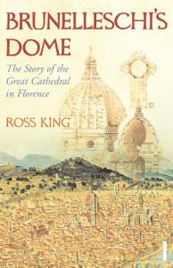 Brunelleschi s Dome Book