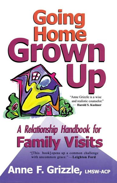 Download Going Home Grown Up Book